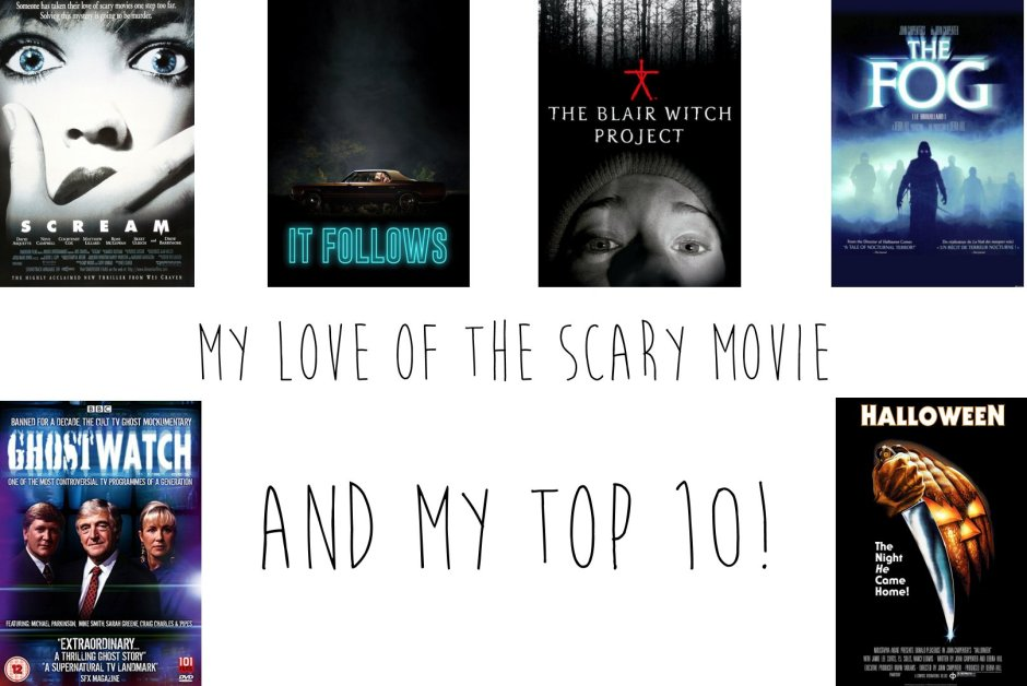 My top 10 scary movies